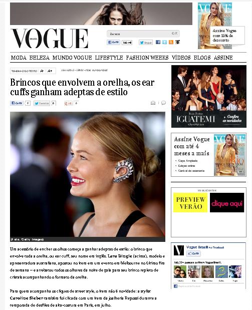 Matéria publicada no site da Vogue mostra que os ear cuffs já tem adeptas pelo mundo todo!